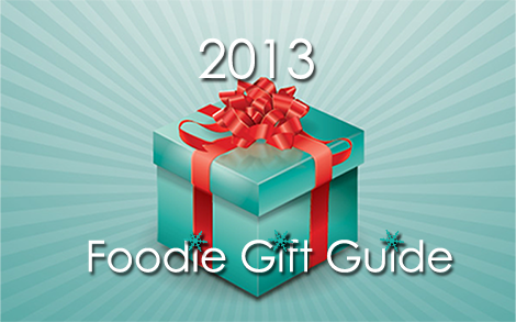 2013 Foodie Gift Guide Blog Photo